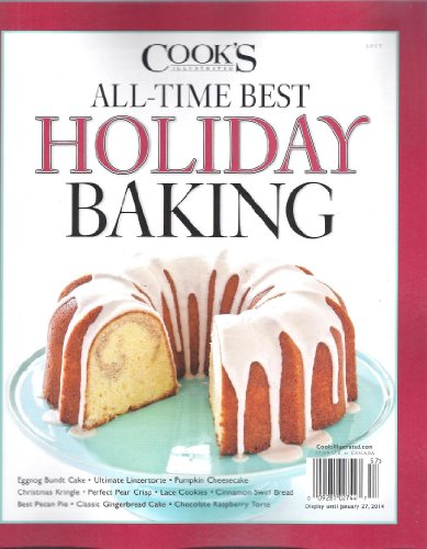 COOK's ILLUSTRATED ALL-TIME BEST HOLIDAY BAKING [Single Issue] Magazine (2013) (Mousse Chocolate Triple)