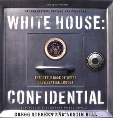 Read Online White House Confidential: Revised and Expanded Edition pdf epub