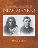 img - for An Illustrated History of New Mexico book / textbook / text book