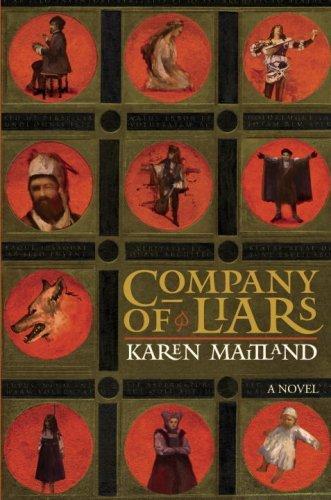 Company of Liars: A Novel