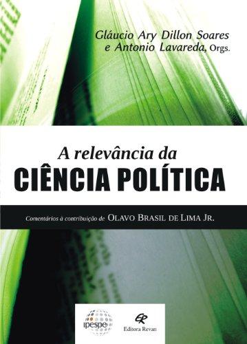 A Relevância da Ciência Politica. Comentários à Contribuição de Olavo Brasil de Lima Jr.