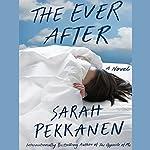 The Ever After | Sarah Pekkanen