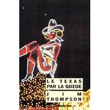 TEXAS PAR LA QUEUE (LE)