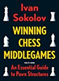img - for Winning Chess Middlegames: An Essential Guide to Pawn Structures book / textbook / text book