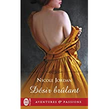 Désir brûlant (J'ai lu Aventures & Passions t. 7685) (French Edition)