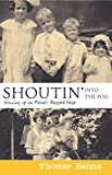 Shoutin' into the Fog: Growing Up on Maine's Ragged Edge, Thomas Hanna, 0976323184