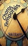 Choros Temporais (Portuguese Edition)