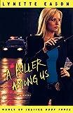 Killer Among Us, A: A Novel