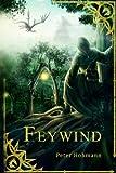 Feywind (Band 1 der Feywind-Saga)
