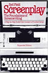 Screenplay: The foundations of screenwriting (A Delta book) by Syd Field (1979-05-03) Mass Market Paperback