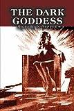 The Dark Goddess, Richard S. Shaver, 1606644572