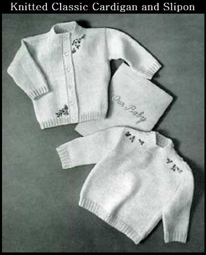- KNITTED CLASSIC CARDIGAN & SLIP-ON SWEATERS - 2 Vintage Baby & Toddler Sweater Knitting Patterns (ePatterns) - Instant Download Kindle Ebook - AVAILABLE ... babies, baby clothes, baby patterns)
