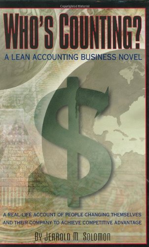 Who's Counting? A Lean Accounting Business Novel (Winner of the Shingo Prize for Manufacturing (Manufacturing Accounting)