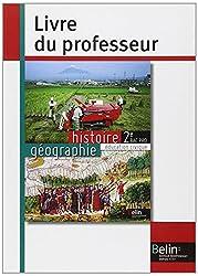 Histoire Géographie Education civique 2e Bac Pro : Livre du professeur