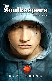 The Soulkeepers (The Soulkeepers Series Book 1) by [Ching, G. P.]