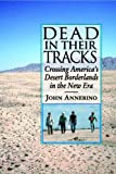 Dead in Their Tracks, John Annerino, 0816527652