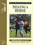 Selling a Horse, Peter Gray, 0851317502