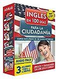 Curso de Inglés en 100 días para la ciudadanía: Curso acelerado en 100 clases intensivas (Ingles en 100 Dias)