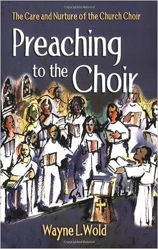 preaching to the choir wayne l wold 9780806646756 amazon com books