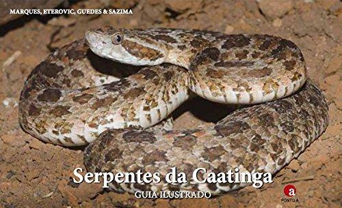 Serpentes da Caatinga - Guia Ilustrado
