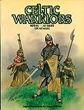 Celtic Warriors: 400BC-160AD
