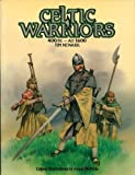 Celtic Warriors, Tim Newark, 0713720433