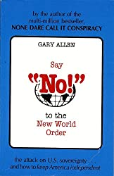 Say No to the New World Order