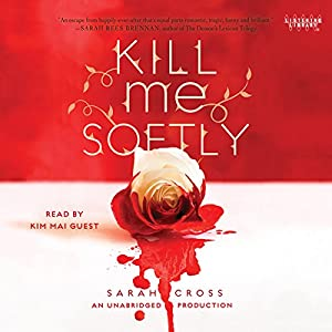 Kill Me Softly Audiobook