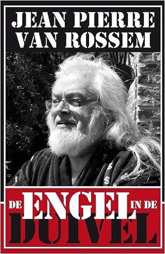 De Engel In De Duivel Amazoncouk Jean Pierre Van Rossem