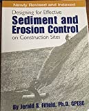Designing for Effective Sediment and Erosion Control on Construction Sites