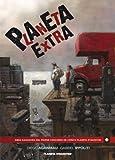 Planeta Extra (Primer Premio Internacional de Comic Planeta Deago Stini)