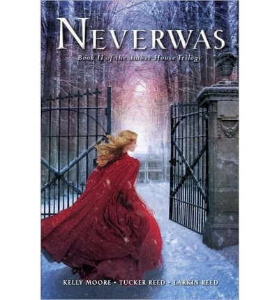 [ Neverwas (Amber House #02) By Moore, Kelly ( Author ) Hardcover 2014 ]