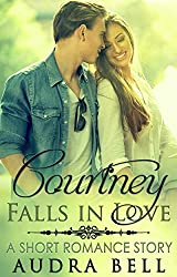 Courtney Falls in Love: A Short Romance Story (The Love Series Book 3)