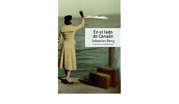 En el lado de Canaán (Contemporánea) (Spanish Edition)