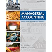 Managerial Accounting: Creating Value in a Dynamic Business Environment with Connect Access Card