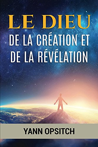 Ceci Air (Le Dieu de la creation et de la revelation (French Edition))