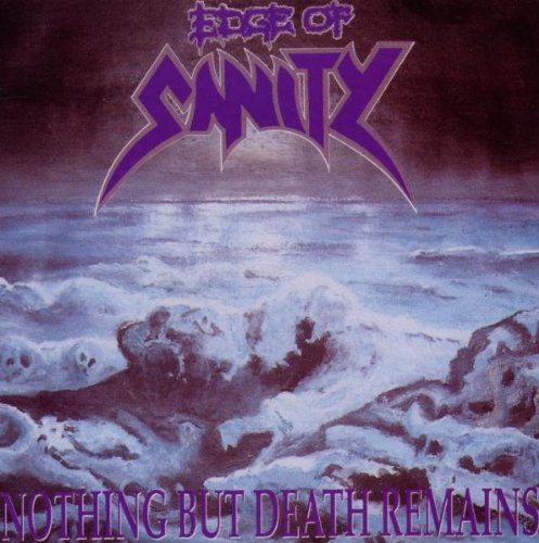 CD : Edge of Sanity - Nothing But Death Remains (CD)