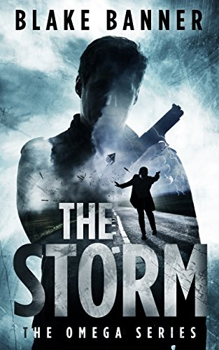 The Storm - An Action Thriller Novel (Omega Series Book 3)