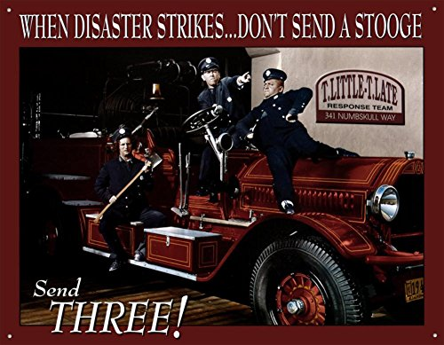 Three Stooges Fire Department Tin Sign 16 x 13in - Fire Dept Tin Sign