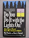 Do You Do It with the Lights On?, Mel Poretz and Barry Sinrod, 0449905713