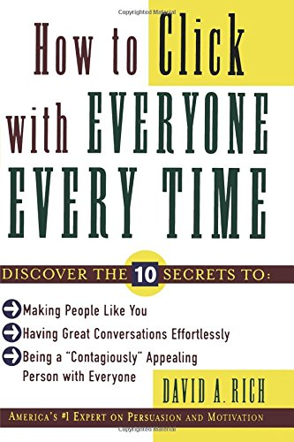 Download How to Click With Everyone Every Time ebook