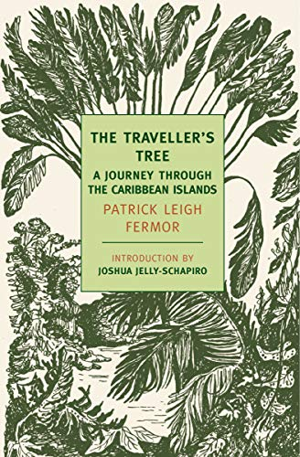The Traveller's Tree: A Journey Through the Carribean Islands (New York Review Books Classics)