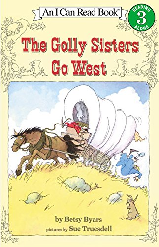 The Golly Sisters Go West (I Can Read Level 3) ebook