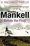 Before the Frost by Henning Mankell front cover
