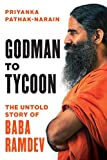 img - for Godman to Tycoon: The Untold Story of Baba Ramdev book / textbook / text book