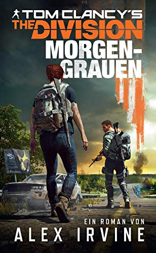 Tom Clancy's The Division: Morgengrauen: Roman zum Game (German Edition) (Violett Grün)