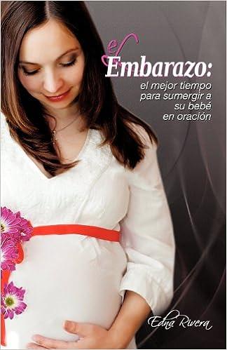 El Embarazo: El mejor tiempo para sumergir a su bebé en ...