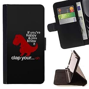 - FUNNY DINOSAUR HAPPY QUOTE HANDS CLAP - - Prima caja de la PU billetera de cuero con ranuras para tarjetas, efectivo desmontable correa para l Funny HouseFOR Apple Iphone 6 PLUS 5.5