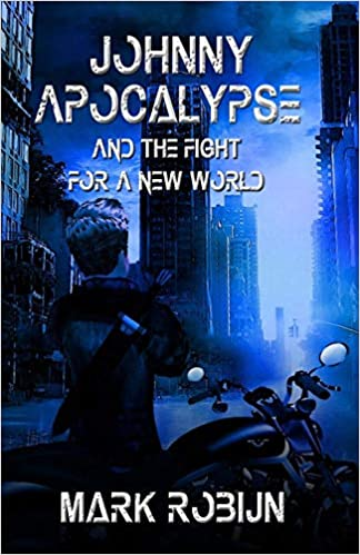 Buy Johnny Apocalypse and the Fight for a New World Book Online at