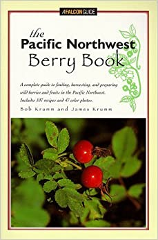 Book The Pacific Northwest Berry Book (Berry Books) by Bob Krumm (1998-06-01)